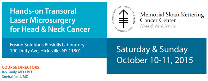 Hands-on Transoral Laser Microsurgery Course